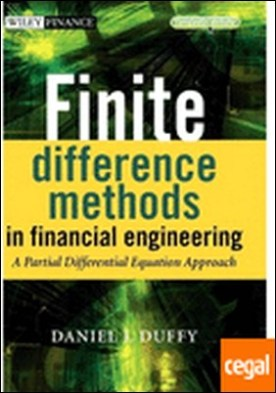 Finite Difference Methods in Financial Engineering . A Partial Differential Equation Approach