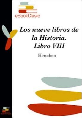 Los nueve libros de la Historia VIII por Herodoto