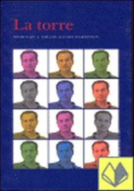 La torre . homenaje a Emilio Alfaro Hardisson por Rodríguez Morales, Carlos PDF