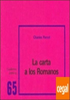 La carta a los Romanos . Cuaderno Bíblico 65