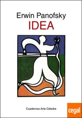 Idea . Contribución a la historia de la teoría del arte