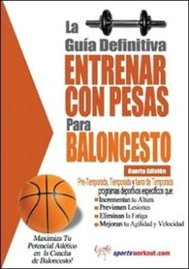 La guía definitiva - Entrenar con pesas para baloncesto