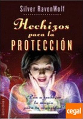 Hechizos para la protección (bolsillo) . ¡Pon a trabajar la magia para tu seguridad!