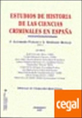 Estudios de Historia de las Ciencias Criminales en España