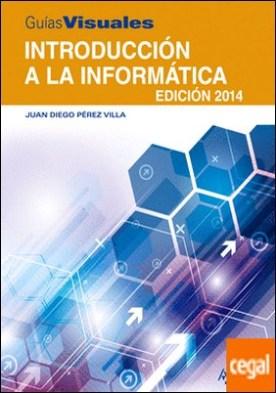 Introducción a la Informática. Edición 2014