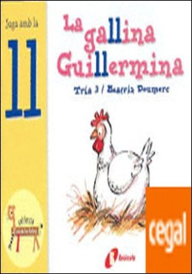 La gallina Guillermina (ll) . Juga amb la ll