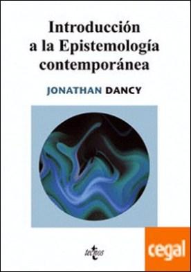 Introducción a la Epistemología contemporánea
