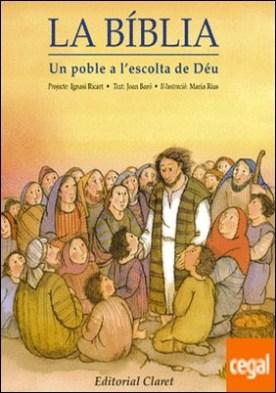 La Bíblia, un poble a l'escolta de Déu