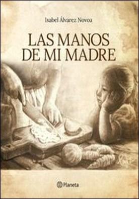 Las manos de mi madre