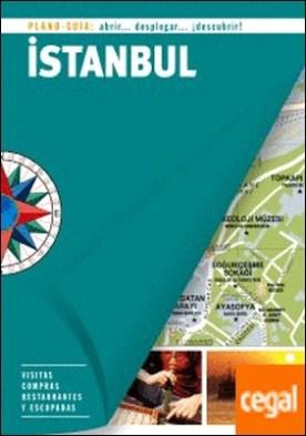 Istambul (Plano - Guía) . Visitas, compras, restaurantes y escapadas
