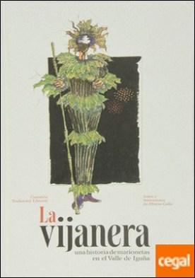 La vijanera . una historia de marionetas en el Valle de Iguña