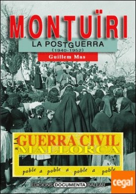 La Guerra Civil a Montuïri . La postguerra (1940-1952)