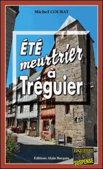 Été meurtrier à Tréguier - Une course contre la montre en Bretagne-Michel Courat