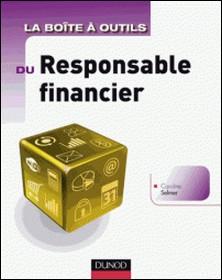 La Boite à outils du responsable financier-Caroline Selmer