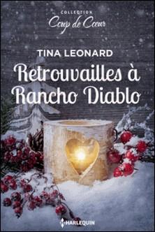 Retrouvailles à Rancho Diablo-Tina Leonard