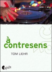 A contresens-Tom Liehr