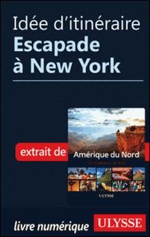 Idée d'itinéraire - Escapade à New York-Collectif