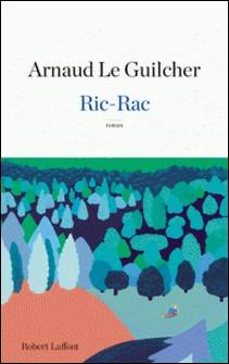 Ric-rac - Un été à La Sourle-Arnaud Le Guilcher