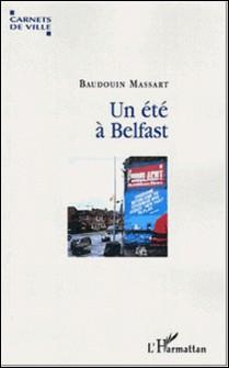 Un été à Belfast-Baudouin Massart