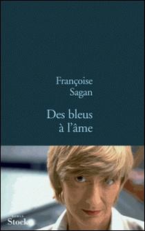 Des bleus à l'âme-Françoise Sagan