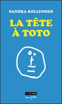 La tête à Toto-Sandra Kollender