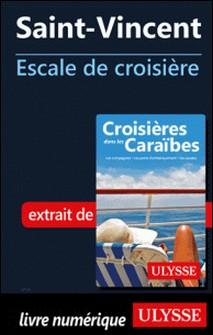 Saint-Vincent - Escale de croisière-Collectif