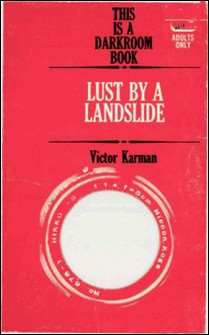 Lust By a Landslide-Victor Karman