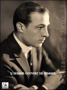 L'homme couvert de femmes-Pierre Drieu La Rochelle
