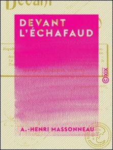 Devant l'échafaud-A.-Henri Massonneau