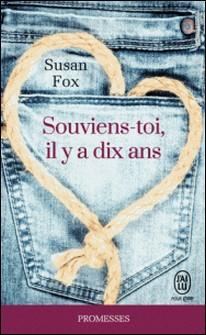 Souviens-toi, il y a dix ans-Susan Fox