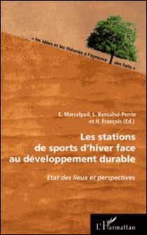 Les stations de sports d'hiver face au développement durable-Emmanuel Marcelpoil