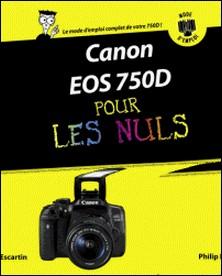 Canon EOS 750D pas à pas pour les Nuls-Philip Escartin