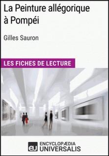 La Peinture allégorique à Pompéi de Gilles Sauron - Les Fiches de Lecture d'Universalis-Encyclopaedia Universalis