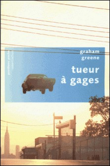Tueur à gages-René Masson , Graham Greene