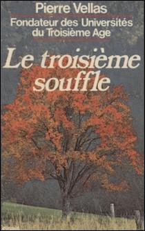 Le Troisième Souffle-Pierre Vellas