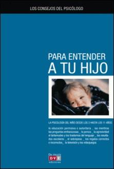 Los consejos del psicólogo para entender a tu hijo-Silvio Crosera