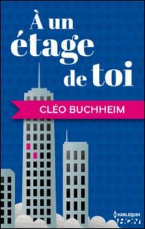 A un étage de toi-Cléo Buchheim