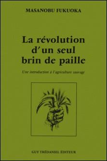La révolution d'un seul brin de paille - Une introduction à l'agriculture sauvage-auteur