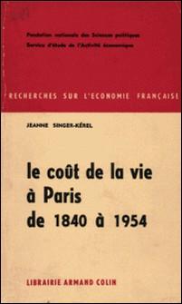 Le coût de la vie à Paris de 1840 à 1954-Jeanne Singer-Kérel