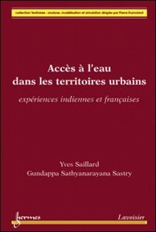 Accès à l'eau dans les territoires urbains - Expériences indiennes et françaises-Yves Saillard