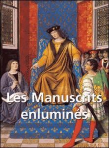 Les Manuscrits enluminés-Jp. A. Calosse