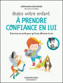 Le cabinet des émotions : Aider votre enfant à prendre confiance en lui - Ou comment combattre le syndrome du petit grain de riz-Stéphanie Couturier