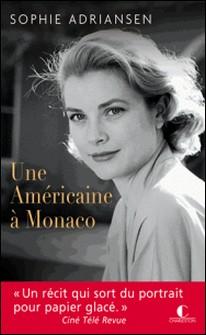 Une Américaine à Monaco-Sophie Adriansen