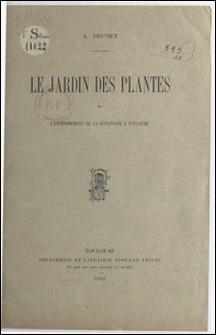 Le Jardin des plantes et l'enseignement de la botanique à Toulouse-Adolphe Prunet