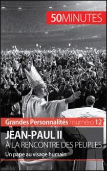 Jean-Paul II à la rencontre des peuples - Un pape au visage humain-Pierre Frankignoulle , Benoît-Joseph Pedretti , Benoît-J. Pédretti , 50 minutes