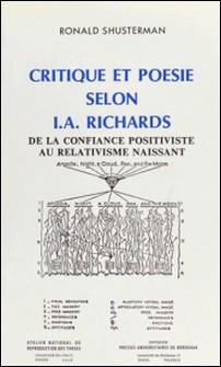 Critique et poésie selon I.A. Richards. De la confiance positiviste au relativisme naissant-Ronald Shusterman
