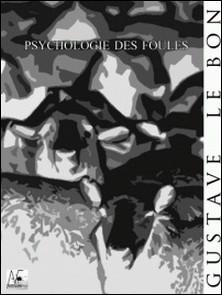 Psychologie des foules-Gustave Le Bon