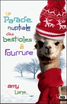 La parade nuptiale des bestioles à fourrure - Les tricots de l'amour, T1-Terry Milien , Amy Lane