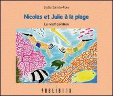 Nicolas et Julie à la plage-Lydia Sainte-Foie