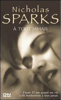 A tout jamais-Nicholas Sparks